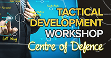 Tactical Development Workshop - LESSON 2: Centre of Defence