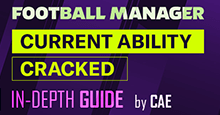 The Definitive Guide to Current Ability in Football Manager