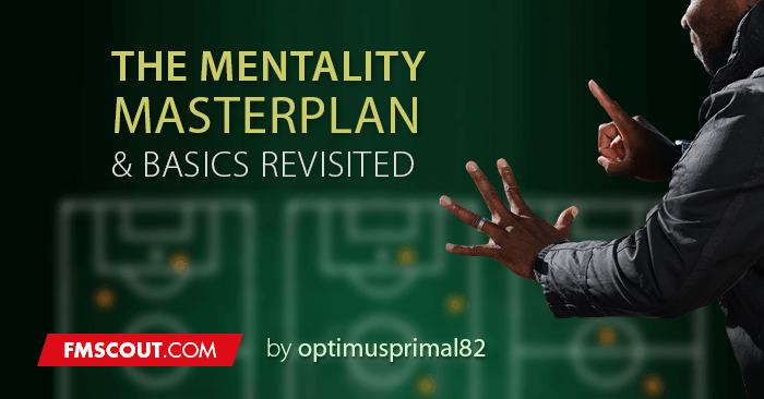 The Mentality Masterplan & Basics Revisited