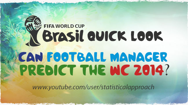 World Cup 2014 - Can Football Manager Predict the 2014 World Cup?