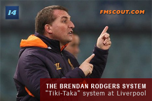 The Brendan Rodgers System for FM14