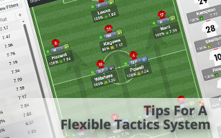 Football Manager Guides - Tips for a Flexible Tactics System