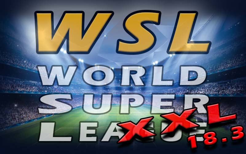 FM 2018 Fantasy Scenarios - World Super League (WSL) XXL - Final 18.3 update